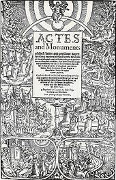 Foxe's Book of Martyrs glorified Protestant martyrs and shaped a lasting negative image of Catholicism in Britain.