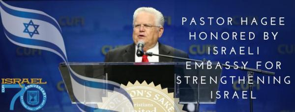 John Hagee honored by the Israelies for strengthening United States-Israel relationship