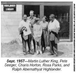 Martin Luther King, Jr, Rosa Parks and Ralph Abernathy at the Highlander School in 1957.