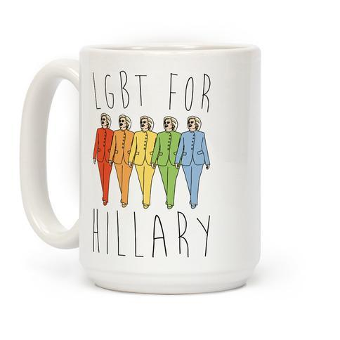 Hillary Clinton mug showing allegiance with LGBT.