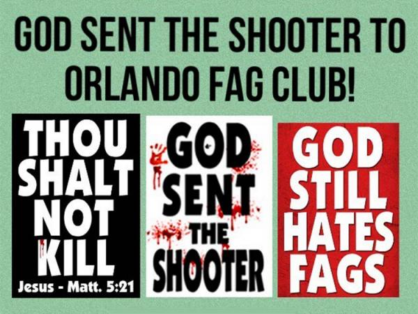 Here is one of the signs that Westboro Baptist Church had made for the Orlando shooting