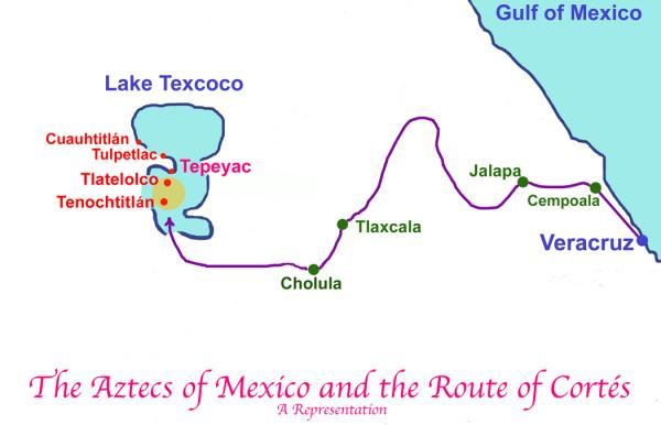 Aztecs of Mexico and Route of Cortez
